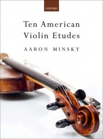 Minsky: 10 American Etudes for Violin published by OUP