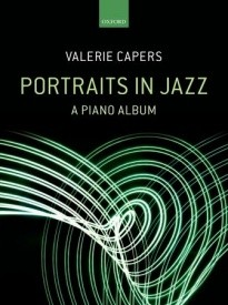 Capers: Portraits in Jazz for Piano published by OUP