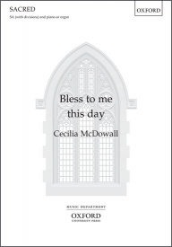 Bless to me this day (SA) by McDowall published by OUP