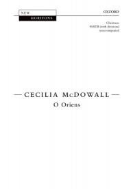 O Oriens SSATB by McDowall published by OUP
