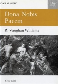 Vaughan Williams: Dona Nobis Pacem published by OUP - Vocal Score