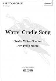 Stanford: Watts' Cradle Song SS published by OUP