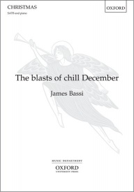 The blasts of chill December (SATB) by Bassi published by OUP