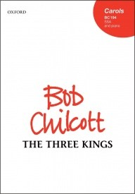 The Three Kings SSA by Chilcott published by OUP