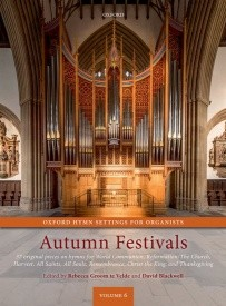 Oxford Hymn Settings for Organists: Autumn Festivals
