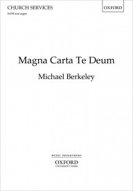 Magna Carta Te Deum SATB by Berkeley published by OUP