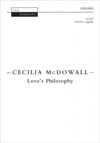 Love's Philosophy SSATB by McDowall published by OUP