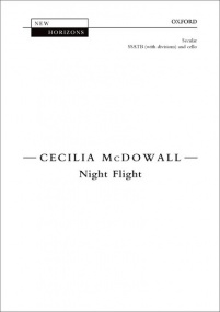McDowall: Night Flight (SSATB) published by OUP