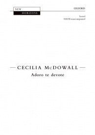 Adoro te devote SSATB by McDowall published by OUP