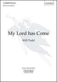 Todd: My Lord has Come SSAA published by OUP