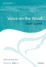 Quartel: Voice on the Wind SSAA published by OUP