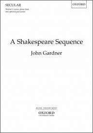 Gardner: A Shakespeare Sequence SSAA published by OUP