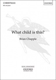 What child is this? SSA by Chapple published by OUP