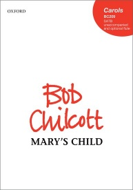 Mary's Child (SATB) by Chilcott published by OUP