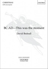 Bednall: BC: AD - This was the moment SATB published by OUP