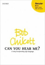 Chilcott: Can you hear me? SS published by OUP