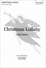 Christmas Lullaby by Rutter published by Oxford University Press (OUP)