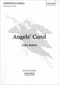 Angels' Carol by Rutter published by Oxford University Press (OUP)