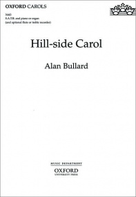 Bullard: Hill-side Carol SATB published by OUP