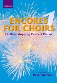 Encores for Choirs 1 published by OUP