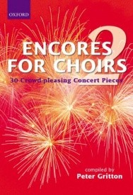 Encores for Choirs 2 published by OUP