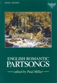 English Romantic Partsongs published by OUP