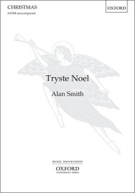 Tryste Noel (SATBB) by Smith published by OUP