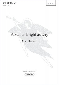 A star as bright as day (SATB) by Bullard published by OUP