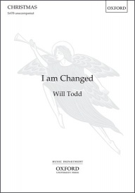 I am Changed (SATB) by Todd published by OUP