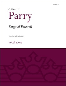 Parry: Songs of Farewell published by OUP - Vocal Score