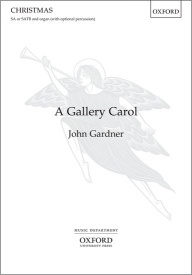 A Gallery Carol (SA/SATB) by Gardner published by OUP