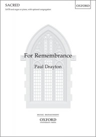 For Remembrance (SATB) by Drayton published by OUP