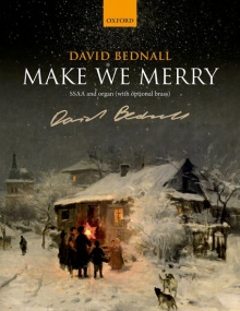 Bednall: Make We Merry published by OUP - Vocal Score