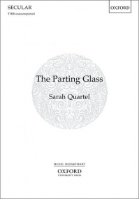Quartel: The Parting Glass TTBB published by OUP