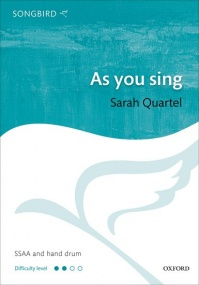 Quartel: As you sing SSAA published by OUP