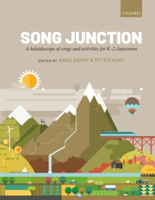 Song Junction: A kaleidoscope of songs and activities for K-2 classrooms published by OUP