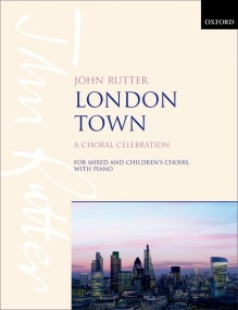 Rutter: London Town published by OUP - Vocal Score