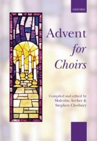 Advent for Choirs by Archer published by Oxford University Press (OUP)