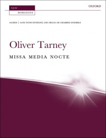 Tarney: Missa media nocte published by OUP - Vocal Score