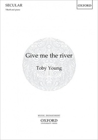 Young: Give me the river TBarB published by OUP