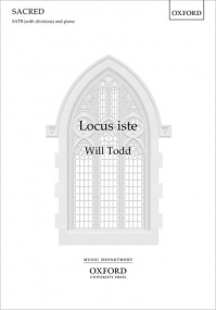 Todd: Locus iste SATB published by OUP