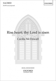 McDowall: Rise heart; thy Lord is risen SSATB published by OUP