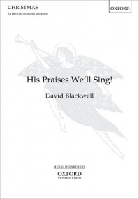 Blackwell: His Praises We'll Sing SATB published by OUP