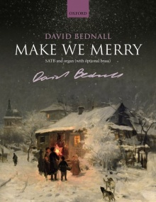 Bednall: Make We Merry SATB published by OUP - Vocal Score