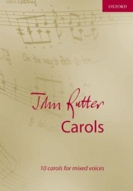 Rutter: John Rutter Carols published by OUP