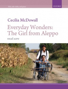 McDowall: Everyday Wonders: The Girl from Aleppo SSAA published by OUP - Vocal Score