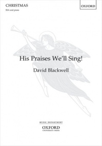Blackwell: His Praises We'll Sing SSA published by OUP