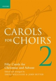 Carols for Choirs 2 published by OUP