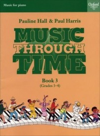 Music Through Time 3 for Piano published by OUP