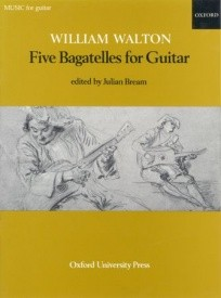 5 Bagatelles by Walton for Guitar published by OUP